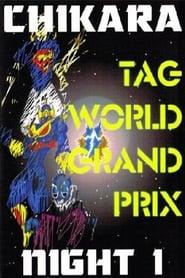 CHIKARA Tag World Grand Prix 2005 - Night 1 2005