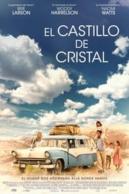 The Glass Castle (El castillo de cristal) (2017)