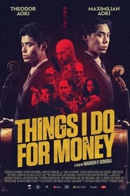 Things I Do for Money [2019]