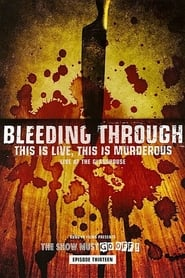 Bleeding Through: This Is Live, This Is Murderous movie