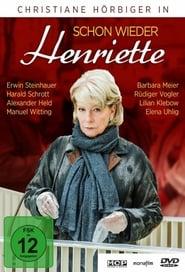 Schon wieder Henriette 2013