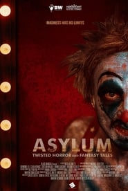 Asylum: Twisted Horror & Fantasy Tales