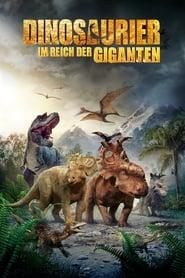 Dinosaurier 3D – Im Reich der Giganten [2013]
