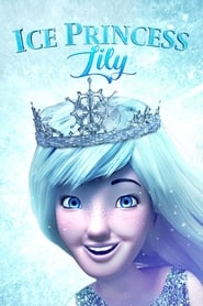 Poster Ice Princess Lily 2018