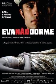 Filme – Eva Não Dorme