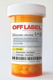 Off Label (2013)