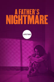 A Father's Nightmare (2018) Openload Movies