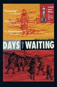 Days of Waiting