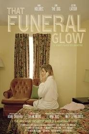 That Funeral Glow (2018) Zalukaj Online