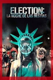 Elección: La Noche de las Bestias (La Purga 3)