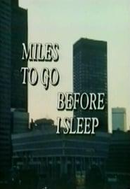 Miles to Go Before I Sleep (1975)