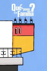 مشاهدة مسلسل ¿Qué le pasa a mi familia? مترجم أون لاين بجودة عالية