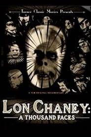 Lon Chaney: A Thousand Faces (2000)