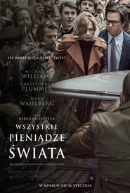 Wszystkie pieniądze świata / All the Money in the World (2017)
