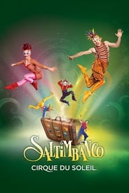مشاهدة فيلم Cirque du Soleil: Saltimbanco 1997 مترجم أون لاين بجودة عالية