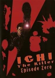 Ichi The Killer: Episode 0 2002