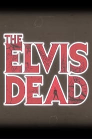 The Elvis Dead