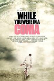 While You Were in a Coma (2015) Online Cały Film CDA Zalukaj