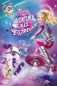 Barbie: Aventura nas Estrelas Dublado