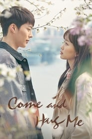 Come and Hug Me Season 1 Episode 31