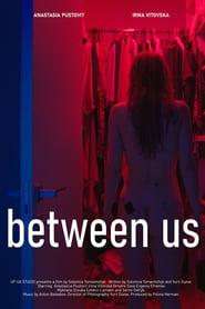 Between Us (2022)