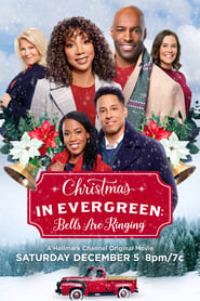 Christmas in Evergreen: Bells are Ringing [2020]