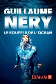 Guillaume Néry, le souffle de l'océan (2020)