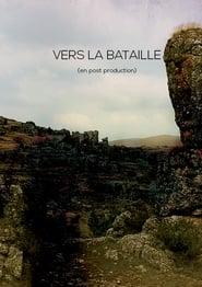 Regardez Vers la bataille Online HD Française (2019)