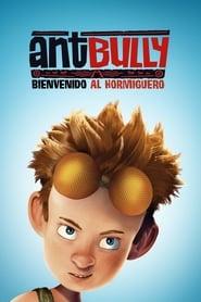 Ant Bully, bienvenido al hormiguero