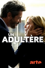 film Un adultère streaming vf