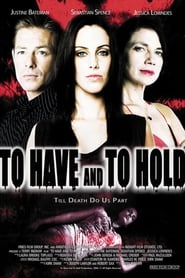 To Have and to Hold (2006)