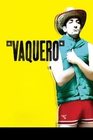Vaquero movie
