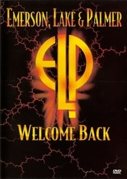 Emerson, Lake and Palmer: Welcome Back (1992)