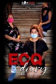 ECQ Diary (Bawal Lumabas) 2021