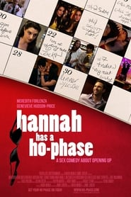 Hannah Has a Ho-Phase (2012) Watch Online Free