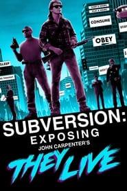 Subversion: Exposing John Carpenter's They Live 2018
