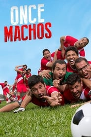 Once Machos movie