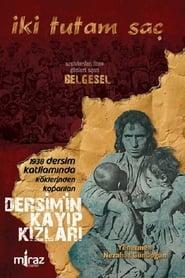 Two Locks of Hair: The Missing Girls of Dersim