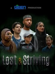 Lost & Striving : The Movie | Watch Movies Online