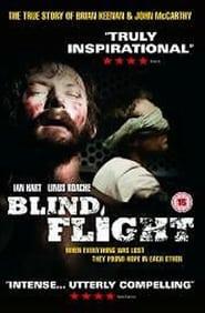 Blind Flight – Τυφλή Ελπίδα (2003) [αποκλειστική]