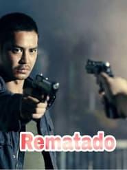 Watch Rematado (2012)