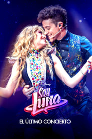 Poster Soy Luna: The Last Concert 2021