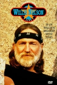 Willie Nelson: Greatest Hits Live movie
