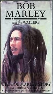 Caribbean Nights: The Bob Marley Story 1986