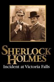 Sherlock Holmes: Incident at Victoria Falls (1992)
