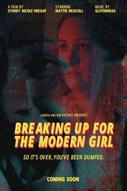 Breaking Up for the Modern Girl [2020]