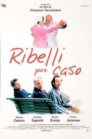Ribelli per caso (2000)