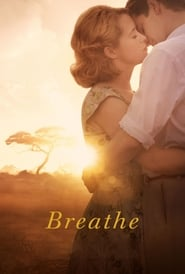 Breathe (2017) BRRip Full Movie Watch Online Free