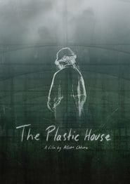 The Plastic House (2021)