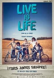 مشاهدة فيلم Live is Life 2021 مترجم أون لاين بجودة عالية